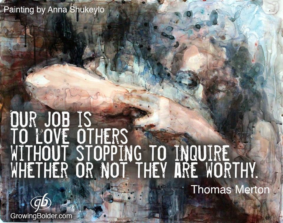 Painting by Anna Shukeylo - Our Job Thomas Merton